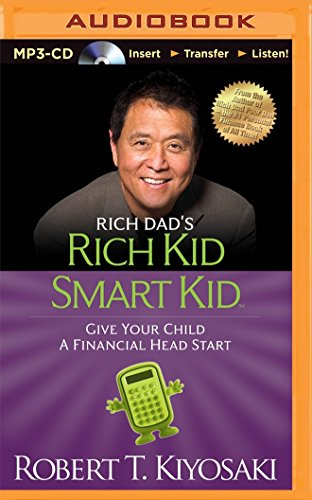 Download Rich Dad's Rich Kid Smart Kid: Give Your Child a Financial Head Start 1491517883