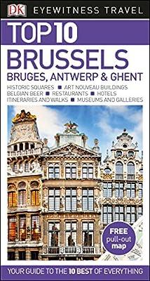Top 10 Brussels, Bruges, Antwerp and Ghent (DK Eyewitness Travel Guide)