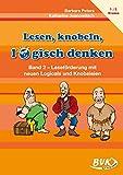 Lesen, knobeln, logisch denken Band 2: Leseförderung mit neuen Logicals und Knobeleien 1.-2. Klasse