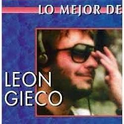 Leon Gieco, Lo Mejor, Pensar en Nada-CADA Dia Somos Mas-Soy Un Pobre Agujero (US [Import]