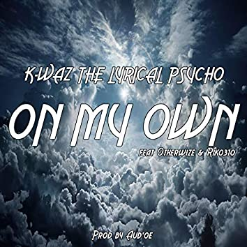 On My Own (feat. Riko310 & Otherwize)