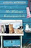 Mr. Widows Katzenverleih: Roman