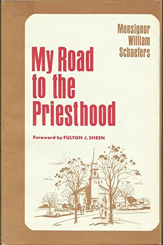 My road to the priesthood,