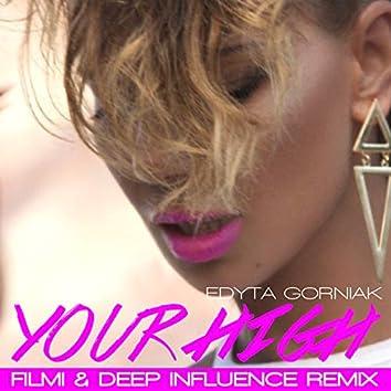 Your High (Filmi & Deep Influence Remix)