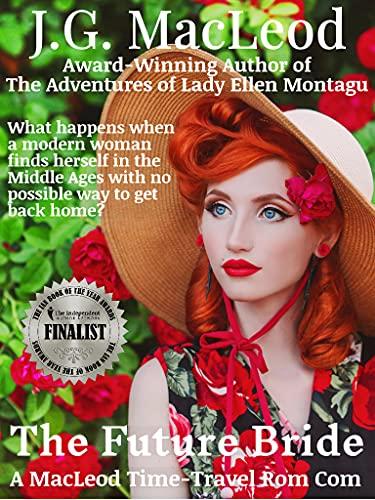 The Future Bride: A MacLeod Time-Travel Rom Com (The MacLeod Scottish Time Travel Rom Com Series Book 1)