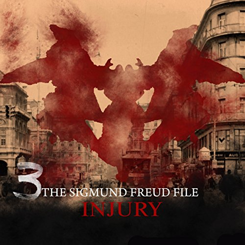 Injury (The Sigmund Freud Files 3) cover art