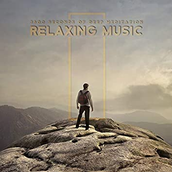 3600 Seconds of Deep Meditation Relaxing Music: Spa, Relax, Mindfulness, Yoga & Nature Nice Sounds