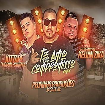 Te Amo Sem Compromisso (feat. Kelvin Zica, MC Doni & MC JottaPê) (Remix)