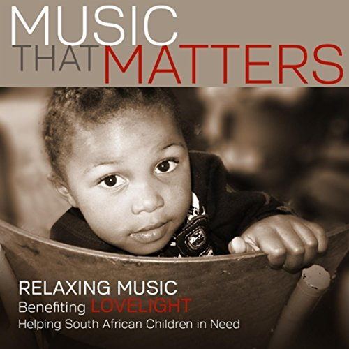 Music That Matters: Relaxing Mus...