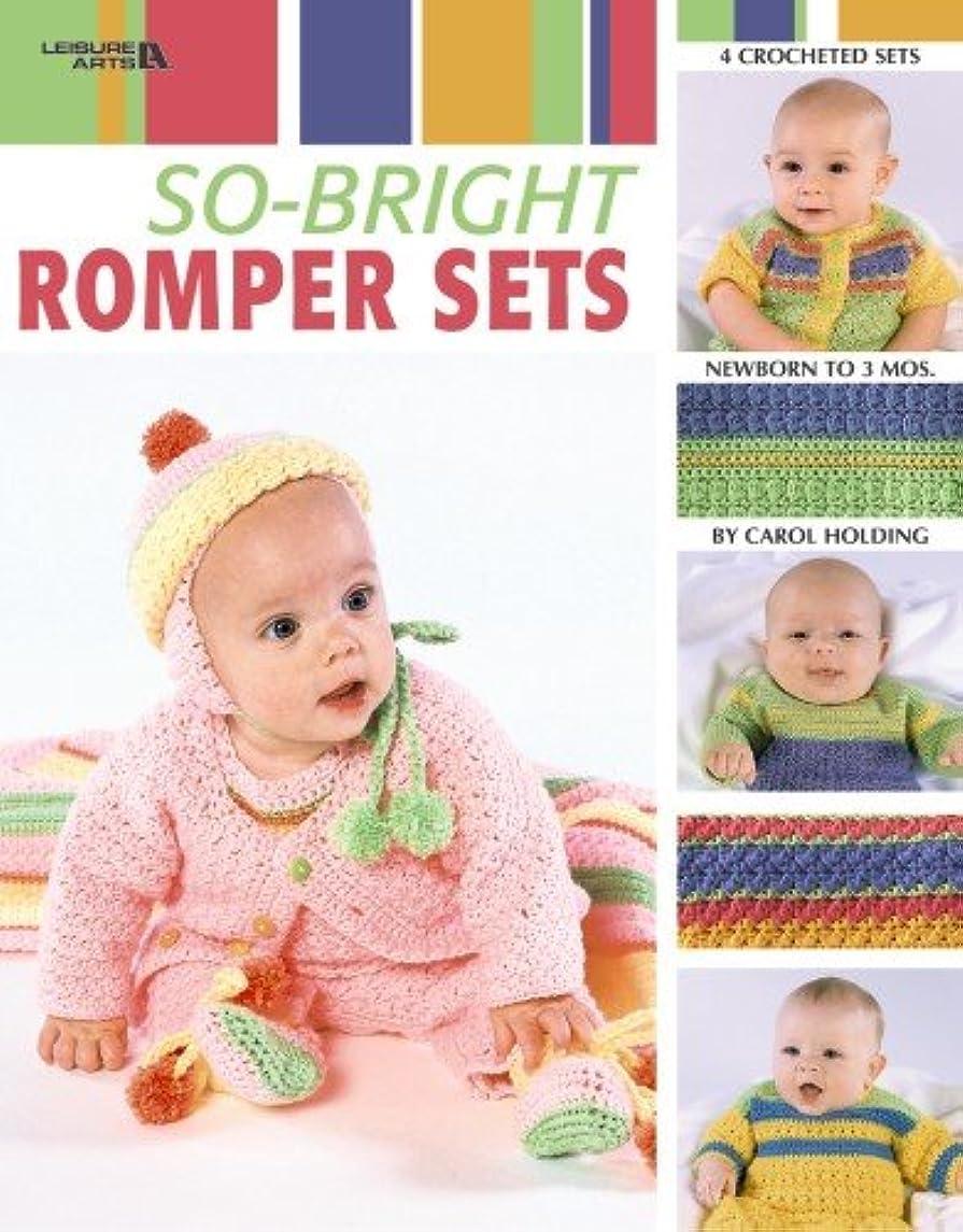 So-Bright Romper Sets  (Leisure Arts #3529)