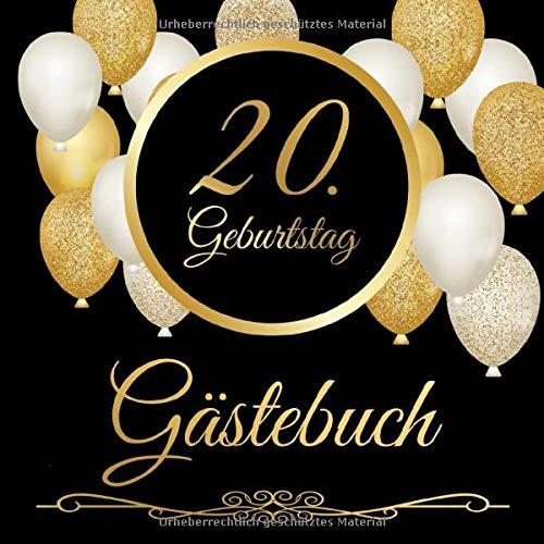 20. Geburtstag Gästebuch: 20 Jahre - Geschenkidee Zum Eintragen und zum Ausfüllen von...