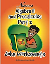 Nasco TB23795T Algebra II and Precalculus Part 2 Joke Worksheets, 61-Page Book, Grades 9+