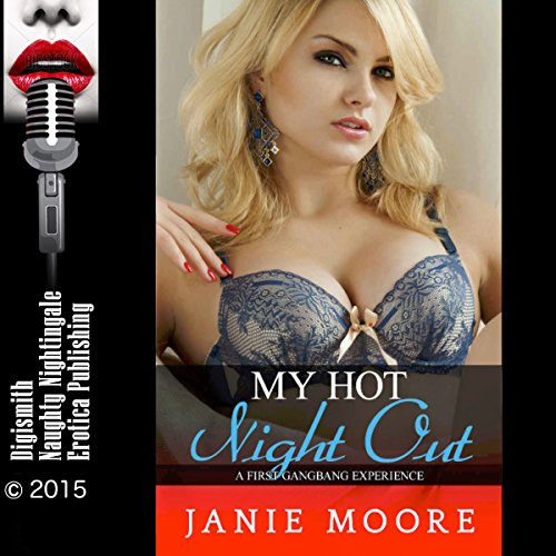 My Hot Night Out: A First Gangbang Experience audiobook cover art