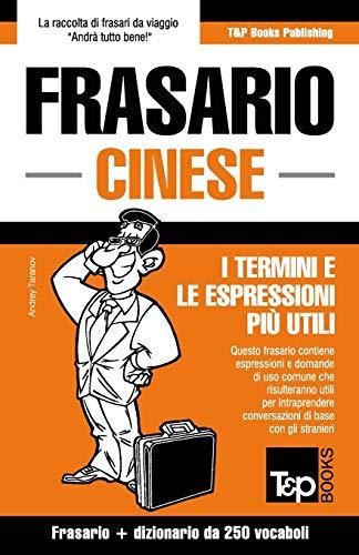 Frasario Italiano-Cinese e mini dizionario da 250 vocaboli