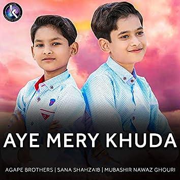 Aye Mery Khuda