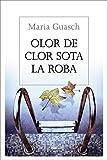 Olor de clor sota la roba (OTROS LA MAGRANA) (Catalan Edition)