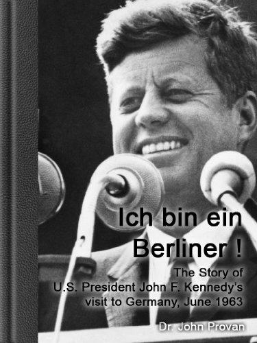 Amazon.co.jp: Ich bin ein Berliner ! - The Story of U.S. President ...