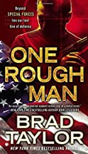 One Rough Man: A Pike Logan Thriller by Brad Taylor (2012-01-03)