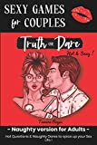 Truth or Dare - Sexy Games for Couples: Hot Questions & Naughty Dares to spice up your Sex life | Fun Date Night Activity | Valentine's day, Wedding, Anniversary Gifts for Him & Her