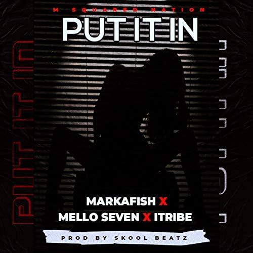 Markafish feat. Mello Seven & I-Tribe
