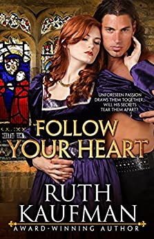 Follow Your Heart (Wars of the Roses Brides Book 2) by [Ruth Kaufman]