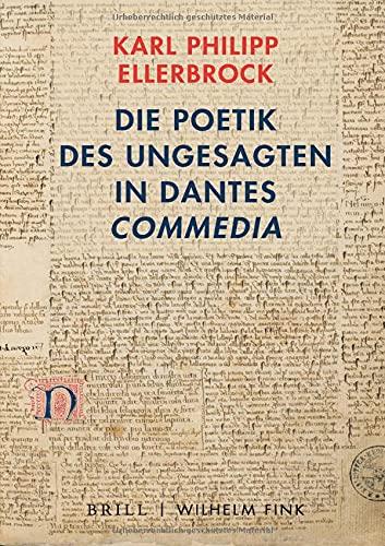 Die Poetik des Ungesagten in Dantes 'Commedia'