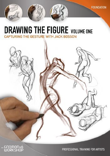 Drawing the Figure: Volume One - Capturing the Gesture by Jack Bosson