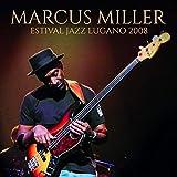 Estival Jazz Lugano 2008