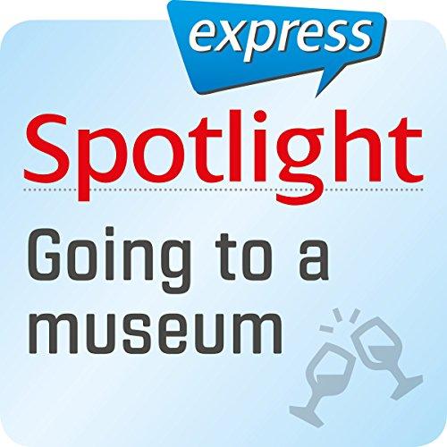 Spotlight express - Ausgehen: Wortschatz-Training Englisch - Museum Titelbild
