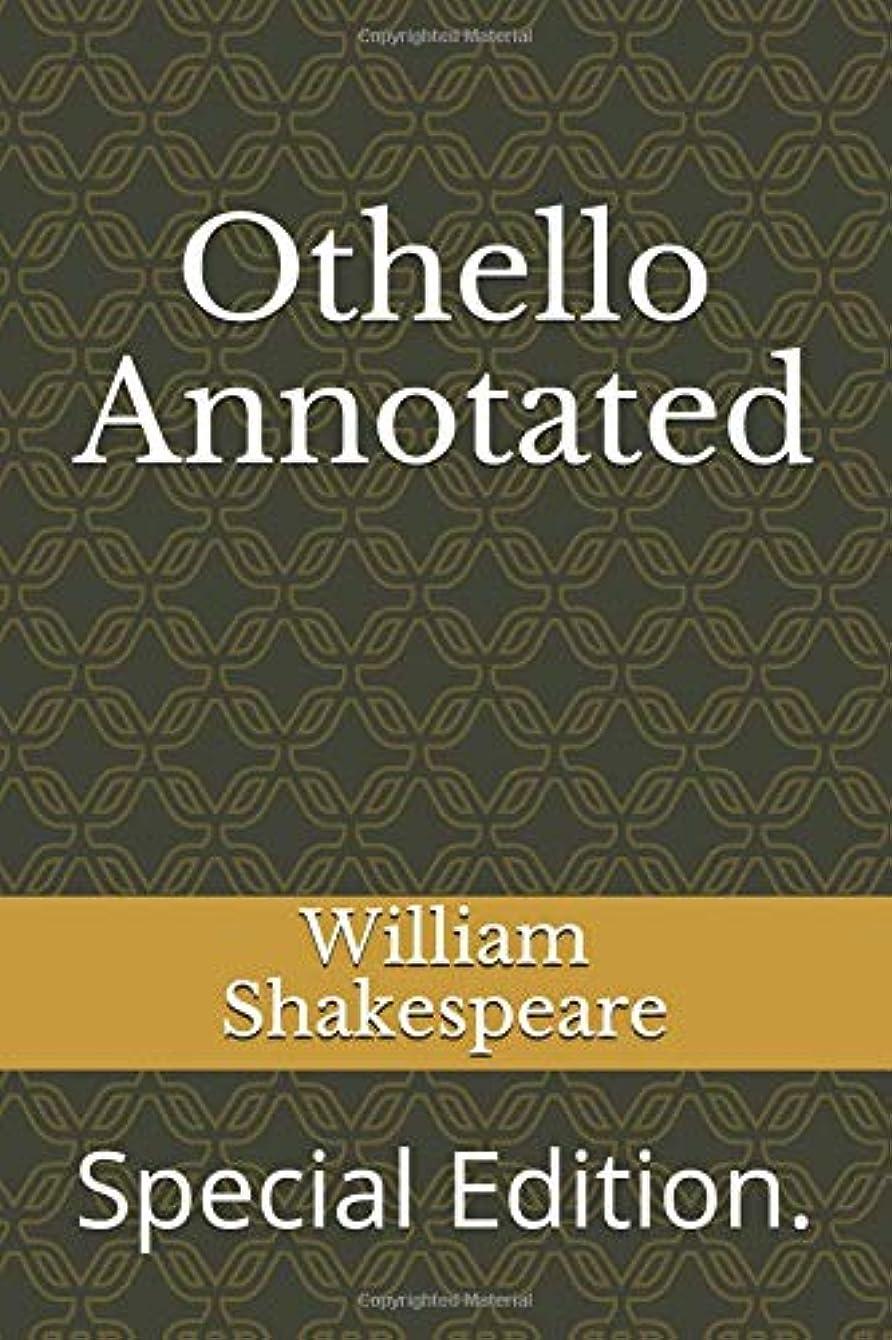 上に信号豊かなOthello Annotated: Special Edition. (ws)