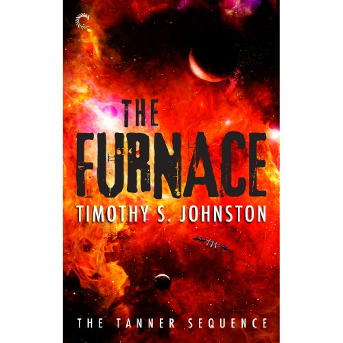 The Furnace Audiobook By Timothy S. Johnston cover art
