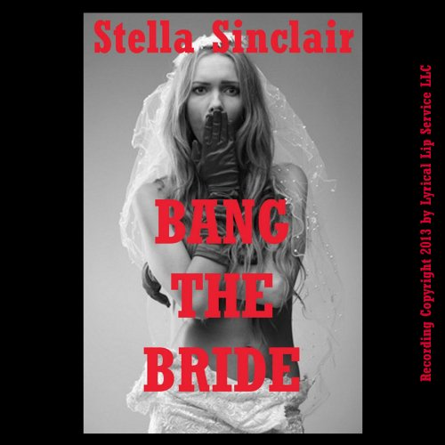 Bang the Bride! audiobook cover art