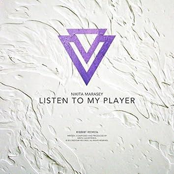 Listen to My Player