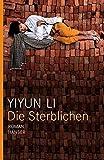 Yiyun Li: Die Sterblichen