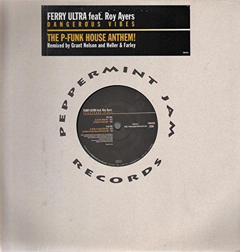 Ferry Ultra & Roy Ayers - Dangerous Vibes - Peppermint Jam