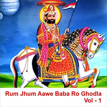 Rum Jhum Aawe Baba Ro Ghodla, Vol. 1