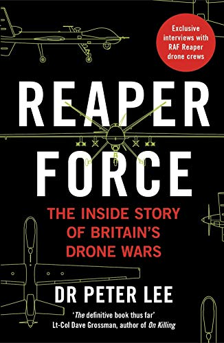 Reaper Force - Inside Britain's Drone Wars (English Edition)