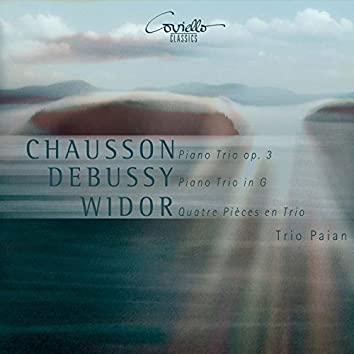 Chausson, Debussy, Widor: Piano Trios