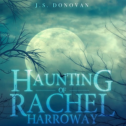 The Haunting of Rachel Harroway, Book 2 cover art