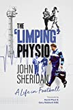 The Limping Physio: A Life in Football (English Edition)