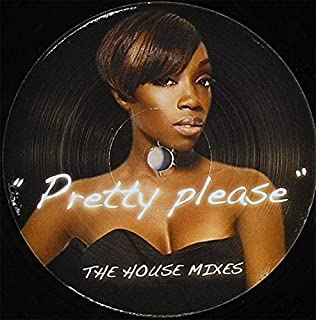 Pretty Please (The House Mixes)