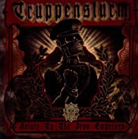 Salute to the Iron Emperors by Truppensturm (2010-05-03)