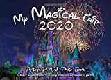 My Magical Trip 2020 Autograph & Photo Book: Castle- Capture all of the magic in this autograph book with a double page for 45 character signatures ... including Disney World and Disneyland Parks.