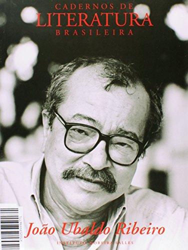 Cadernos de Literatura Brasileira. João Ubaldo Ribeiro - Número 7