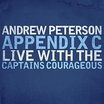 Appendix C: Live With The Captains Courageous (Live)