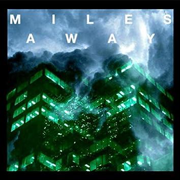 Miles Away (feat. Cozyy Floww)