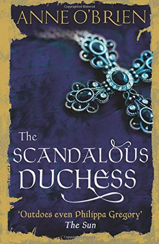 The Scandalous Duchess [Lingua inglese]