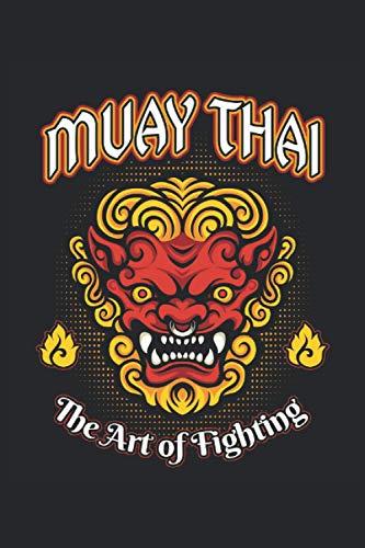 Muay Thai The Art of Fighting: Cuaderno de regalos de artes marciales demonio tailandesas de Muay, con rayas (formato A5, 15, 24 x 22, 86 cm, 120 páginas)