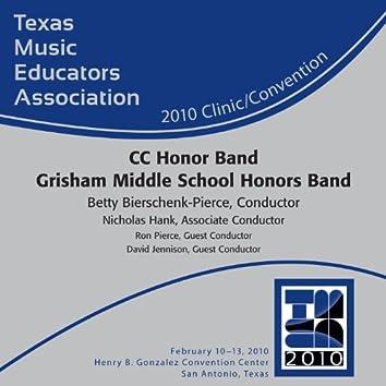 2010 Texas Music Educators Association (TMEA): CC Honor Band Grisham Middle School Honors Band