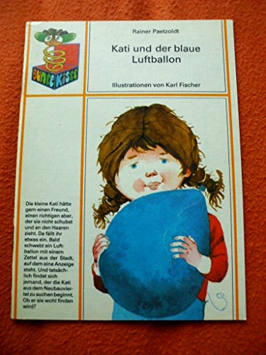 Kati und der blaue Luftballon (Bunte Kiste)